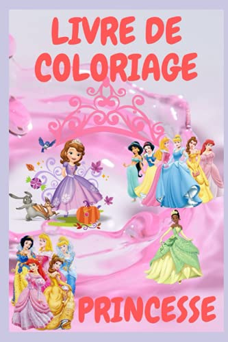 LIVRE DE COLORIAGE PRINCESSE: Carnet de coloriage
