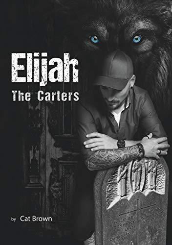 The Carters: Elijah (German Edition)