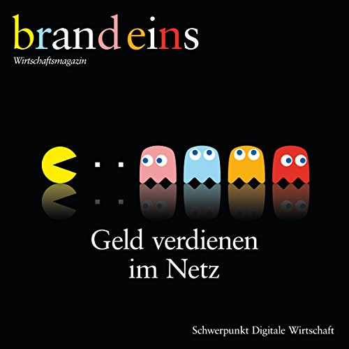 brand eins audio: Digitale Wirtschaft                   By:                                                                                                                                 brand eins                               Narrated by:                                                                                                                                 div.                      Length: 5 hrs and 33 mins     Not rated yet     Overall 0.0