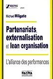 Partenariats, externalisation et lean organisation - L'alliance des performances