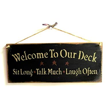 Welcome to Our Deck  Black Wood'n Sign