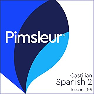 Pimsleur Spanish (Castilian) Level 2 Lessons 1-5 cover art