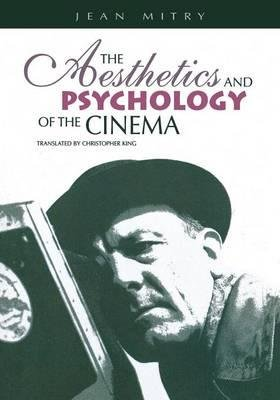 By Jean Mitry ; Christopher King ( Author ) [ Aesthetics and Psychology of the Cinema Society for Cinema Studies Translation By Jan-2000 Paperback