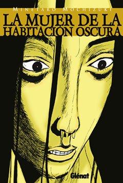 La mujer de la habitación oscura 1 (Seinen Manga)