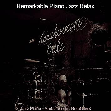 Jazz Piano - Ambiance for Hotel Bars