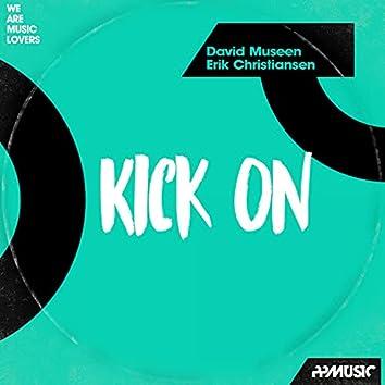Kick On