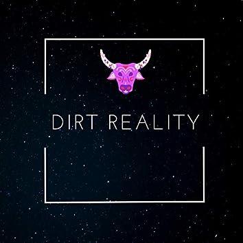 Dirt Reality