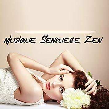 Musique Sensuelle Zen: Musique de Fond Sexy, Massage Érotique, Sexe Tantrique, Musique pour Faire l'Amour