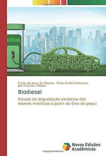 Biodiesel: Estudo da degradação oxidativa dos ésteres metílicos a partir do óleo de pequi