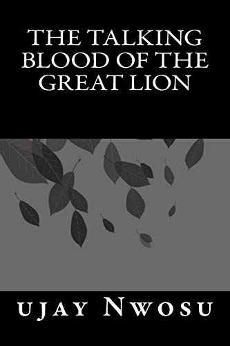 The Talking Blood of the Great Lion