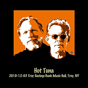 2019-12-03 Troy Savings Bank Music Hall, Troy, NY