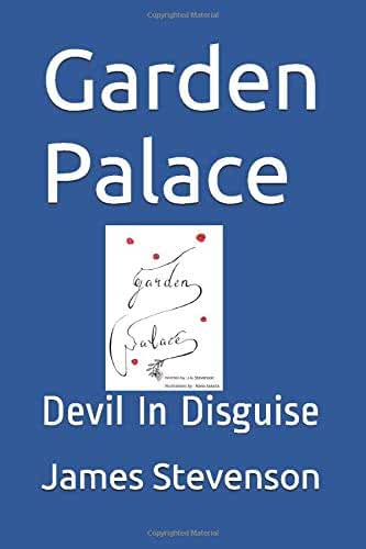 Garden Palace: Devil In Disguise