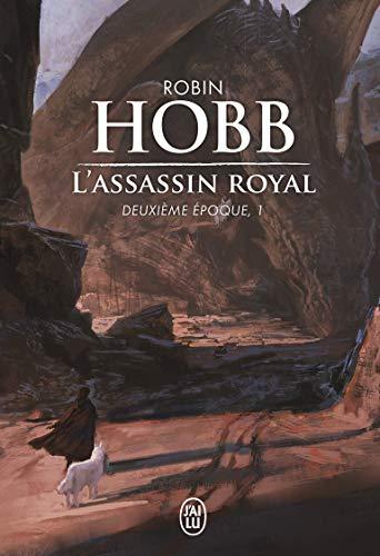 L'assassin royal, deuxième époque, Tome 1 :