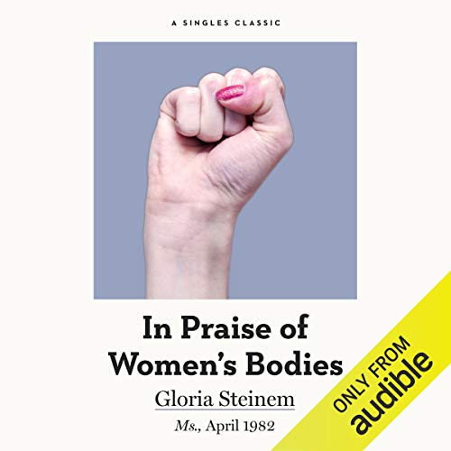 In Praise of Women's Bodies audiobook cover art