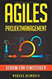 Agiles Projektmanagement: Scrum für...