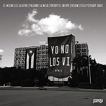 Yo No los Vi (Remix)