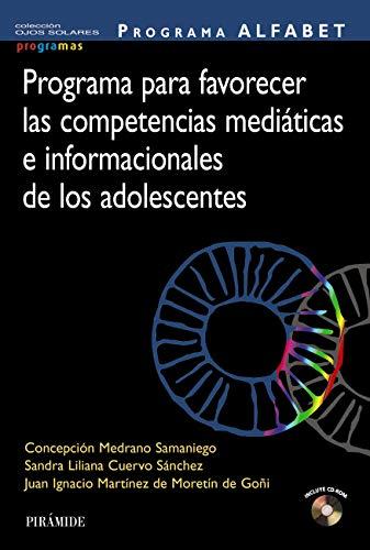Programa ALFABET. Programa para favorecer las competencias mediáticas e informacionales de los adolescentes (Ojos Solares - Programas)