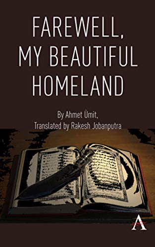 Farewell, My Beautiful Homeland (Anthem Cosmopolis Writings) (English Edition)