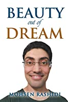 Beauty out of Dreams