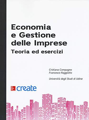 Economia e gestione delle imprese. Teoria ed esercizi
