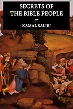Secrets of the Bible People by Kamal Salibi (January 30,2004)