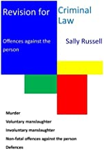 Revision for Criminal Law Offences against the Person