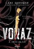 Voraz (A Iniciação Livro 1)