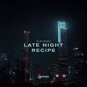 Late Night Recipe