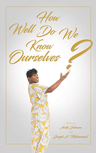 How Well Do We Know Ourselves