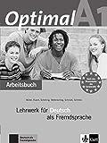 Optimal. Niveau A1. Arbeitsbuch - Edition 2013: Arbeitsbuch A1 mit Audio-CD: Vol. 1
