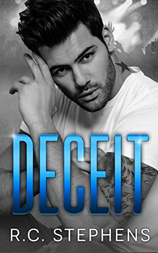 Deceit: A Friends to Lovers Standalone Romance by [R.C. Stephens]