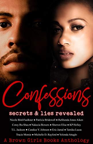 Confessions: Secrets & Lies Revealed (English Edition)