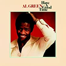 Best al green have a good time Reviews