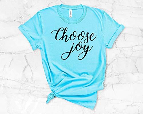 Choose Joy womens Shirt, Misses unisex and Plus size tee Ladies Top Womans T-Shirt