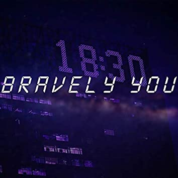 Bravely You