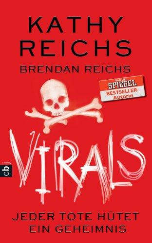 VIRALS - Jeder Tote hütet ein Geheimnis (Virals. Die Tory-Brennan-Romane 3)