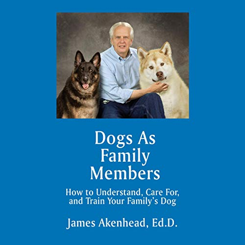 Dogs as Family Members     How to Understand, Care for, and Train Your Family's Dog              De :                                                                                                                                 James Akenhead                               Lu par :                                                                                                                                 Kevin Clay                      Durée : 5 h et 30 min     Pas de notations     Global 0,0