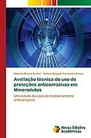 Avaliação técnica do uso de proteções anticorrosivas em Minerodutos