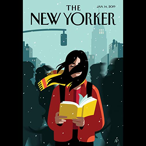 The New Yorker, January 14th 2019 (Malcolm Gladwell, Jake Halpern, Elisabeth Zerofsky)                   By:                                                                                                                                 Malcolm Gladwell,                                                                                        Jake Halpern,                                                                                        Elisabeth Zerofsky                               Narrated by:                                                                                                                                 Jamie Renell                      Length: 2 hrs     Not rated yet     Overall 0.0