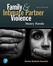 Family and Intimate Partner Violence: Heavy Hands (What's New in Criminal Justice)