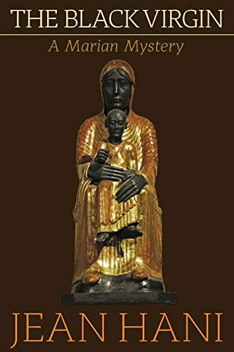 The Black Virgin: A Marian Mystery