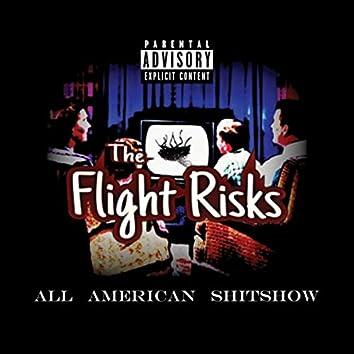 All-American Shitshow