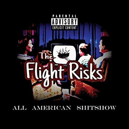 The Flight Risks