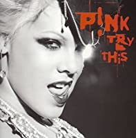 Try This (+DVD) by Pink (2003-11-26)