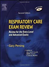 By Gary Persing - Respiratory Care Exam Review: Review for the Entry Level and Advanced Exams: 2nd (second) Edition