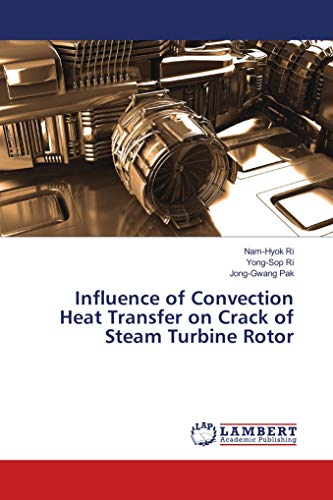 Influence of Convection Heat Transfer on Crack of Steam Turbine Rotor