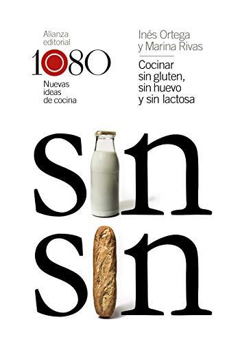 Cocinar sin gluten, sin huevo y sin lactosa: 1080 nuevas ideas de cocina (Libros Singulares (LS))