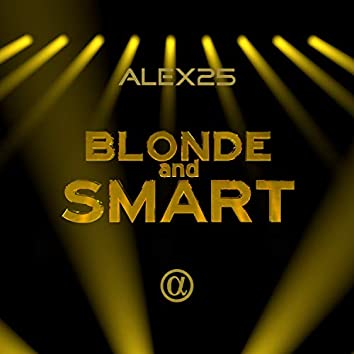 Blonde and Smart