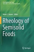 Rheology of Semisolid Foods (Food Engineering Series)