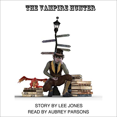 The Vampire Hunter Audiobook By Lee Jones cover art